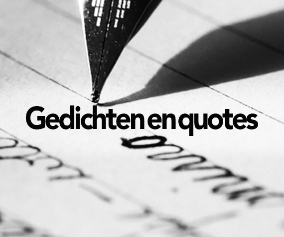 Gedichten en quotes